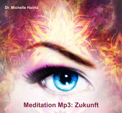 Meditation Zukunft